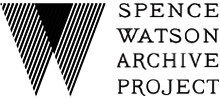 Spence Watson Archive Project